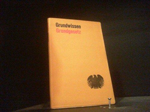 Grundwissen Grundgesetz.: Binder, Gerhart::