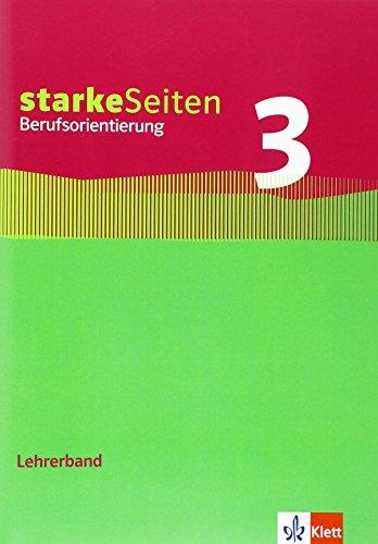 9783121036219: StarkeSeiten Berufsorientierung 9 bis 10. Schuljahr, Lehrerbuch m. CD-ROM