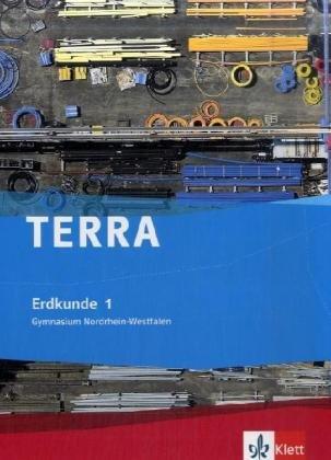 9783121040018: TERRA Erdkunde für Nordrhein-Westfalen. Schülerbuch Band 1. Ausgabe für Gymnasien: Klassen 5 - 10