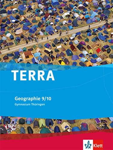 9783121040094: TERRA Geographie für Thüringen - Ausgabe für Gymnasien (Neue Ausgabe). Schülerbuch 9./10. Schuljahr