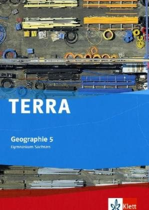 9783121040216: TERRA Geographie für Sachsen. Schülerbuch 5. Klasse. Gymnasium