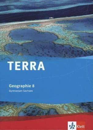 9783121040247: TERRA Geographie für Sachsen - Ausgabe für Gymnasien. Schülerbuch 8. Klasse