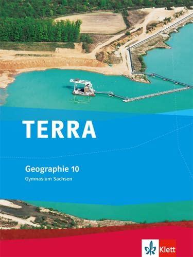 9783121040261: TERRA Geographie für Sachsen - Ausgabe für Gymnasien. Schülerbuch 10. Klasse