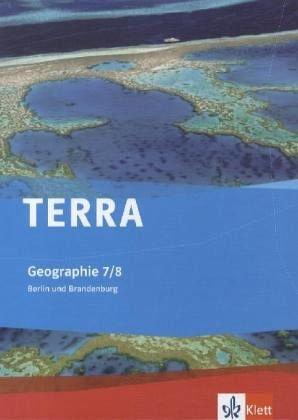 9783121040346: TERRA Geographie für Berlin/Brandenburg. Schülerbuch 7./8. Schuljahr. Ausgabe für Gymnasien und Realschulen