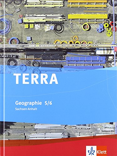 9783121040438: TERRA Geographie für Sachsen-Anhalt - Ausgabe für Sekundarschulen und Gymnasien. Schülerbuch 5./6. Klasse