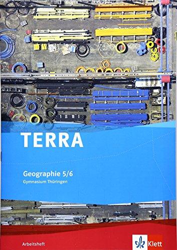 9783121040476: TERRA Geographie f�r Th�ringen - Ausgabe f�r Gymnasien. Neue Ausgabe. Arbeitsheft 5./6. Schuljahr