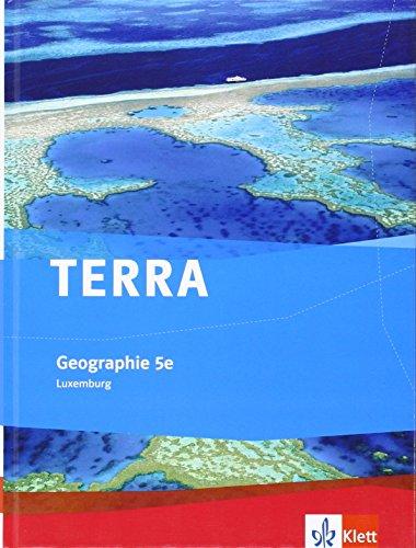 9783121040681: TERRA Luxemburg. Schülerbuch 5e. Ausgabe für europäische Schulen in Luxemburg