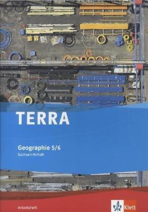 9783121040896: TERRA Geographie für Sachsen-Anhalt - Ausgabe für Sekundarschulen und Gymnasien / Arbeitsheft 5./6. Klasse