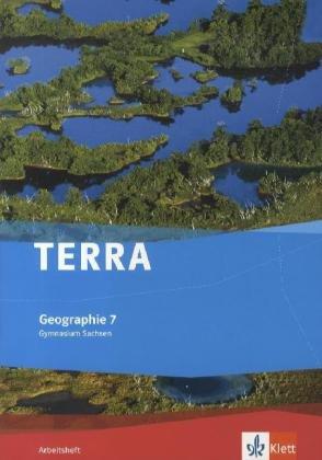 9783121040933: TERRA Geographie f�r Sachsen - Ausgabe f�r Gymnasien. Arbeitsheft 7. Klasse