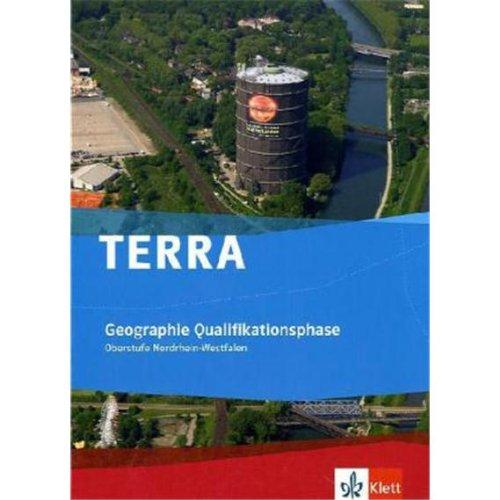 9783121041015: TERRA Geographie Nordrhein-Westfalen. Qualifikationsphase (11./12. Schuljahr G8/12./13. Schuljahr G9)