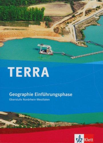 9783121041022: TERRA Geographie Nordrhein-Westfalen. Einführungsphase Oberstufe (10. Schuljahr G8/11. Schuljahr G9)