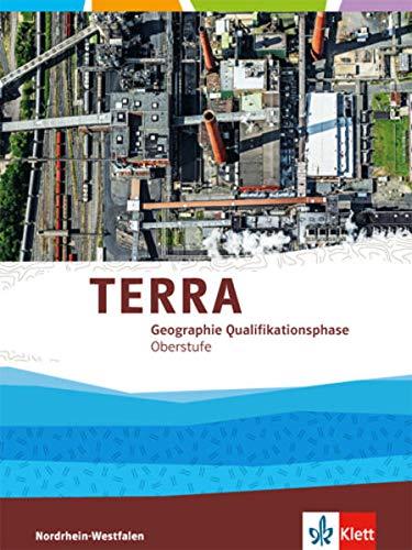 9783121041305: TERRA Geographie für Nordrhein-Westfalen. Neubearbeitung 2015. Schülerband Qualifikationsphase (11./12. Schuljahr G8 / 12./13. Schuljahr G9)