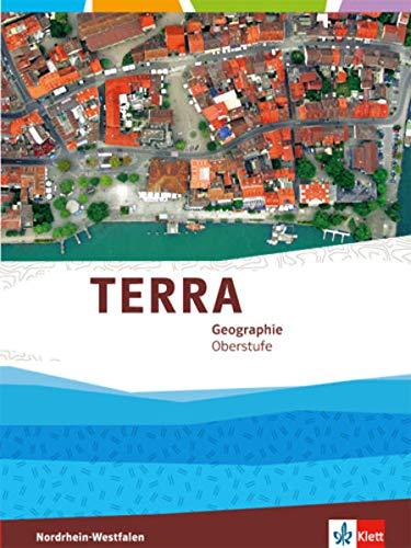 9783121041312: TERRA Geographie für Nordrhein-Westfalen. Gesamtband Einführungsphase/Qualifikationsphase Oberstufe (10. bis 12. Schuljahr G8/11. bis 13.Schuljahr G9)