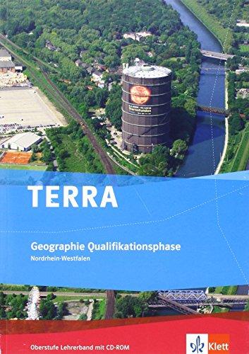 9783121041510: TERRA Geographie für Nordrhein-Westfalen. Lehrerhandbuch mit CD-ROM Qualifikationsphase (11./12. Schuljahr G8/12./13. Schuljahr G9)