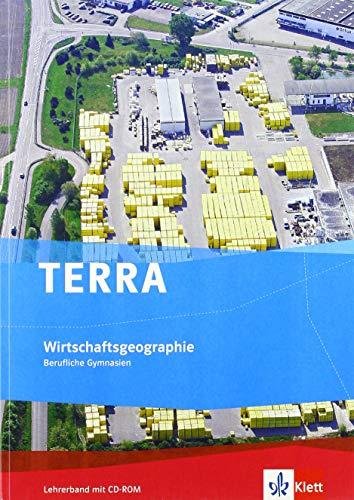 9783121041619: TERRA Geographie. Lehrerband mit CD-ROM für berufliche Gymnasien