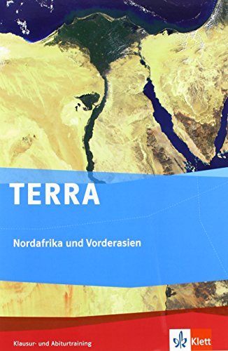 9783121041756: TERRA Nordafrika und Vorderasien - Orient im Wandel. Klausur- und Abiturtraining