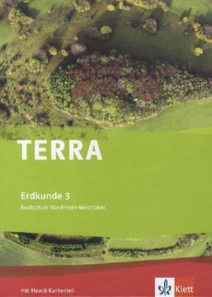 9783121042036: TERRA Erdkunde für Nordrhein-Westfalen - Ausgabe für Realschulen (Neue Ausgabe). Schülerbuch 9./10. Schuljahr