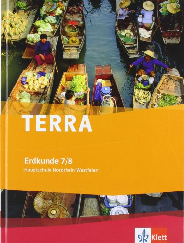 9783121043026: TERRA Erdkunde Hauptschule. Schülerbuch 7./8. Schuljahr. Ausgabe für Nordrhein-Westfalen