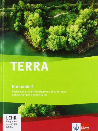 9783121043101: TERRA Erdkunde für Rheinland-Pfalz und Saarland 1. Realschulen und Differenzierende Schularten. Schülerbuch 5./6. Schuljahr mit CD-ROM