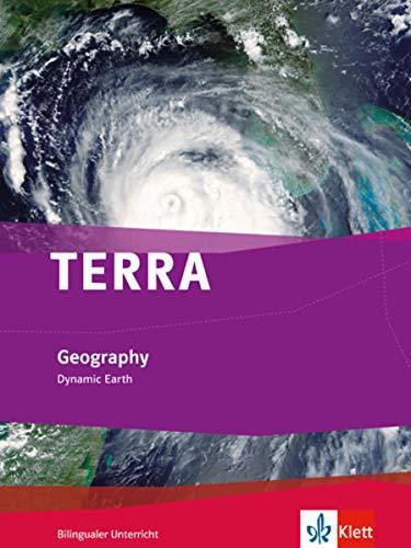9783121045129: TERRA Geography / Dynamic Earth: Schülerbuch 7./8. Klasse. Bilingualer Unterricht