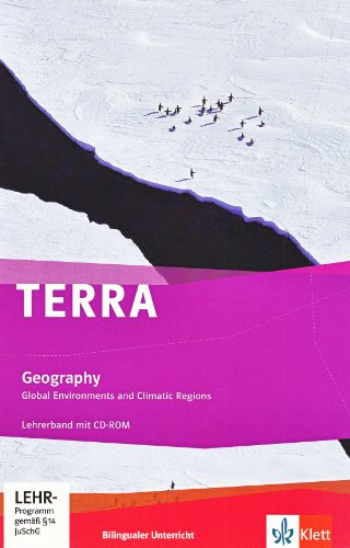 9783121045501: TERRA bilingual. Global environments and climatic regions. Lehrerband mit CD-ROM