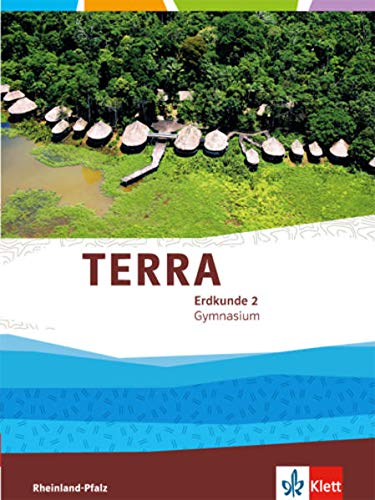 9783121046089: TERRA Erdkunde für Rheinland-Pfalz / Schülerbuch Klasse 7/8. Ausgabe für Gymnasien