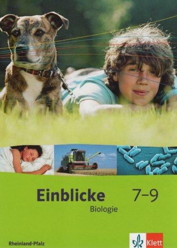 9783121133017: Einblicke Biologie. Schülerbuch 7.-9. Schuljahr. Ausgabe für Rheinland-Pfalz