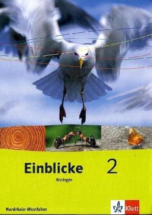 9783121133215: Einblicke Biologie 2 - Ausgabe Nordrhein-Westfalen für Hauptschulen. Schülerbuch 7./8. Schuljahr. Neubearbeitung