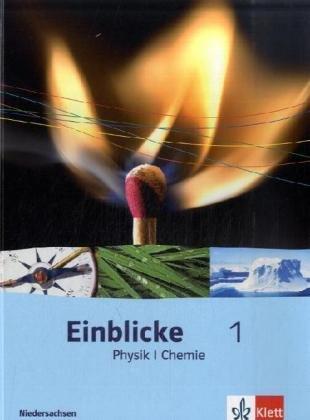 9783121133444: Einblicke Physik/Chemie 1. Schülerbuch 5./6. Schuljahr. Ausgabe für Niedersachsen