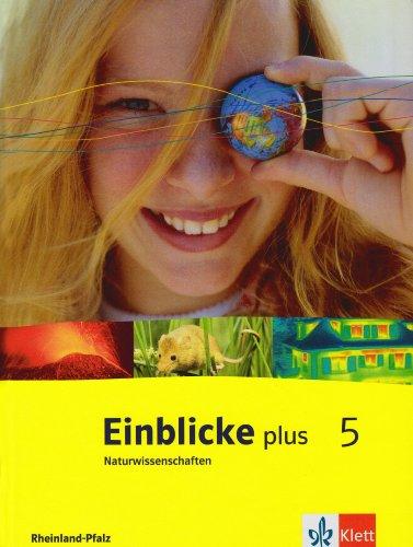 9783121134106: Einblicke plus Naturwissenschaften. 5 Schuljahr. Schülerbuch. Rheinland-Pfalz