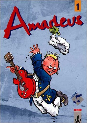 9783121701315: Amadeus 1. Schülerbuch. Gymnasium: Unterrichtswerk für den Musikunterricht in den Klassenstufen 5 und 6