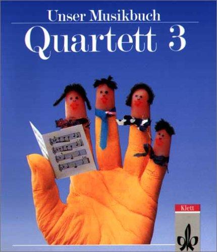 9783121725304: Unser Musikbuch, Quartett, 3. Schuljahr