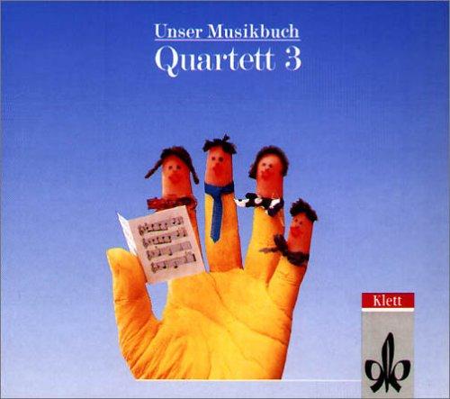 9783121725366: Unser Musikbuch, Quartett, 3. Schuljahr, 1 CD-Audio