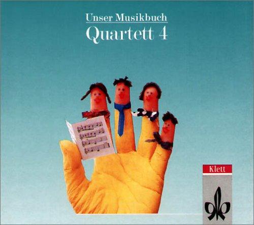 9783121725465: Unser Musikbuch, Quartett, 4. Schuljahr, 1 CD-Audio