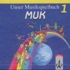 9783121726158: Unser Musikspielbuch MUK, 2 Audio-CDs