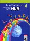 9783121726400: Unser Musikspielbuch MUK, Schülerbuch
