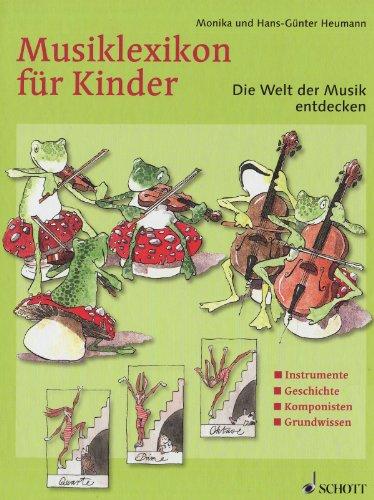 9783121728619: Musiklexikon für Kinder: Die Welt der Musik entdecken