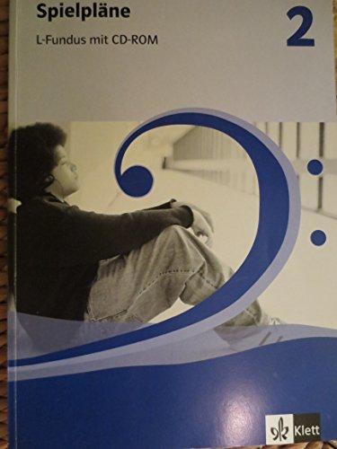 9783121750153: Spielpläne Musik Band 2. Neubearbeitung. L-Fundus mit CD-ROM