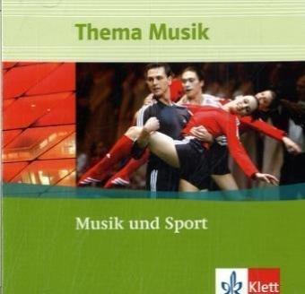 9783121789498: Thema Musik. Themenhefte für die Sekundarstufe I. Musik und Sport. Klangbeispiele. Klasse 7 bis 12. 2 CDs
