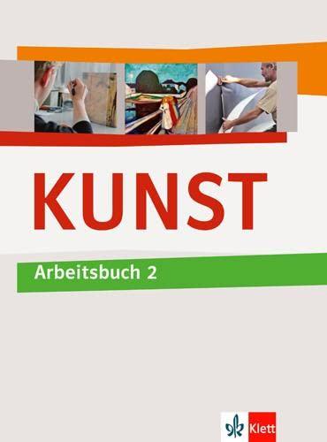 9783122050825: KUNST Arbeitsbuch 2. Schülerbuch 7.-10. Schuljahr