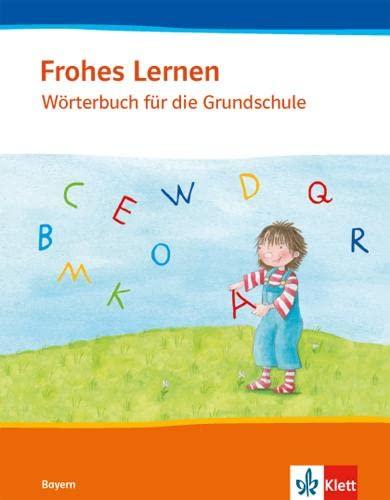 Frohes Lernen. Mein Wörterbuch für die Grundschule.