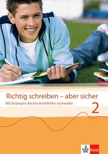 9783122179021: Richtig schreiben - aber sicher 2 / Übungsheft: Mit Strategien Rechtschreibfehler vermeiden - Hauptschule, Realschule