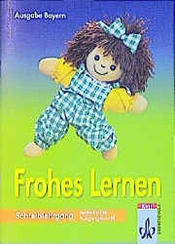 9783122302368: Frohes Lernen. Arbeitsheft. Bayern. Vereinfachte Ausgangsschrift: Neuer Lehrplan 2001