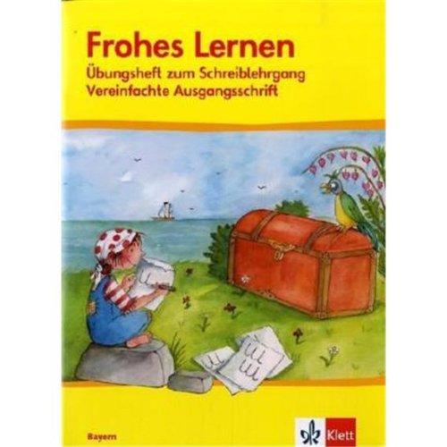 Frohes Lernen. Arbeitsheft Schreiben. Neubearbeitung. Bayern (Pamphlet)