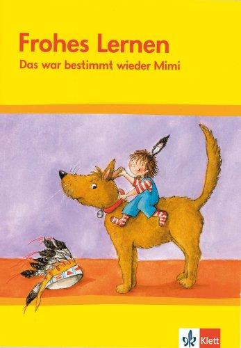 9783122302764: Frohes Lernen. Leseheft Tl. 6. Bayern. Das war bestimmt wieder Mimi: Neubearbeitung