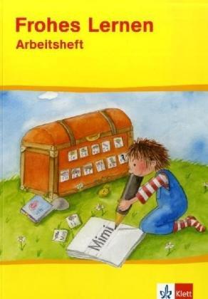 Frohes Lernen. Arbeitsheft. Druckschrift: Allgemeine Ausgabe