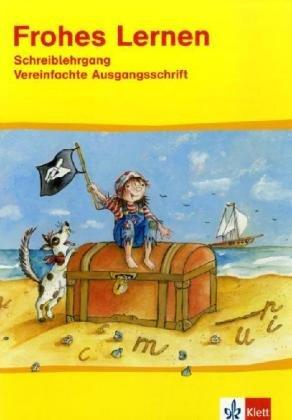 9783122304737: Frohes Lernen. Schreiblehrgang. Vereinfachte Ausgangsschrift: Allgemeine Ausgabe