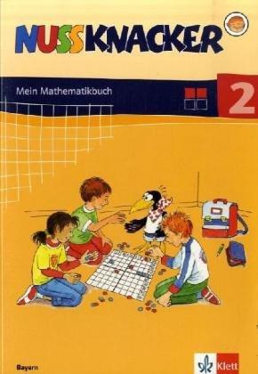 Der Nussknacker. Schülerbuch 2. Schuljahr. Ausgabe 2004 für Bayern