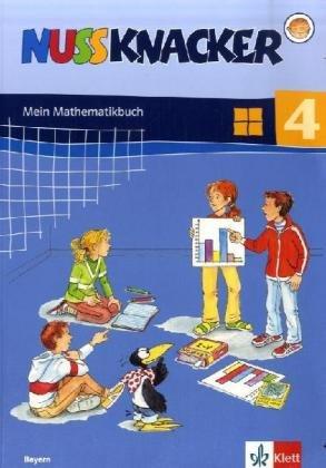 9783122355401: Nussknacker 4. Mein Mathematikbuch. Schülerbuch. Bayern