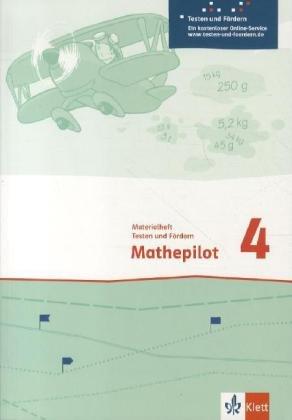 9783122366193: Mathepilot. Materialheft Testen und Fördern 4. Schuljahr